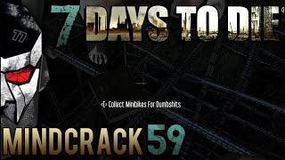 7 Days to Die Mindcrack Season 3 -Minibikes for Dumbshits!  - E59 | Docm77