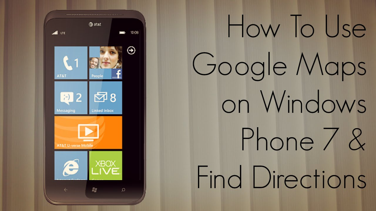 How to Use Google Maps on Windows Phone 7 & Find Directions - PhoneRadar