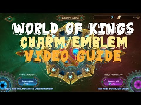World Of Kings Charm And Emblem Video Guide
