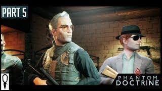 BUG OUT BOYS - Part 5 - Phantom Doctrine - Let's Play Gameplay Walkthrough
