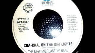 Cha-Cha On The Dim Light-The New Everlasting Band