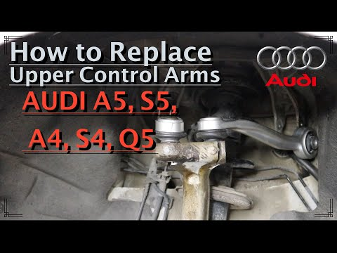 How to replace front upper control arms on AUDI A5 (G1), A4 (B8) and Q5 (G1) / DIY / ASMR