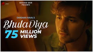 Download Bhula Diya - Darshan Raval | Official Video | Indie Music Label | Latest Hit Song 2019 Mp3 and Videos