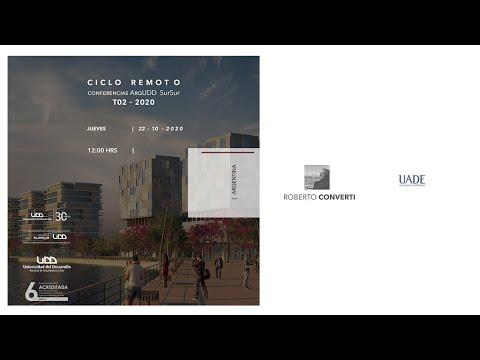 Conferencias SurSur: Roberto Converti para Arquitectura UDD SurSur, Concepcion.