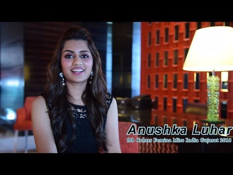 Introducing fbb Colors Femina Miss India Gujarat 2018 Anushka Luhar