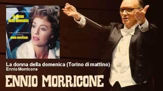 Ennio Morricone - La donna della domenica - Torino di mattino - (1975)