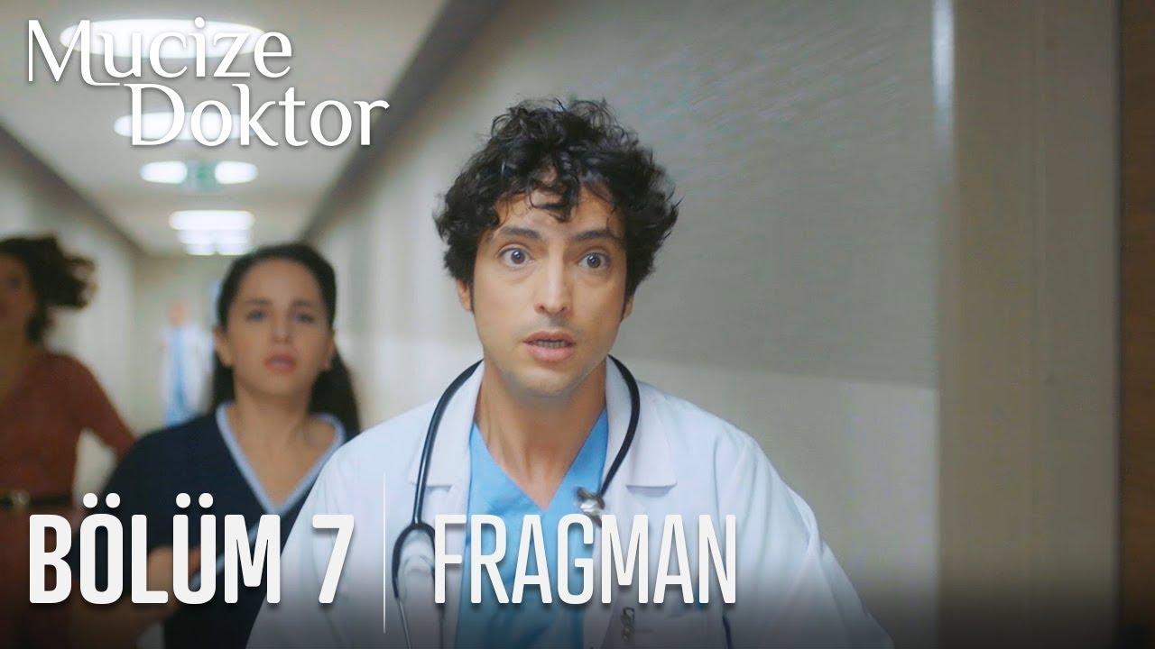 Mucize Doktor 7.Bölüm Fragmanı