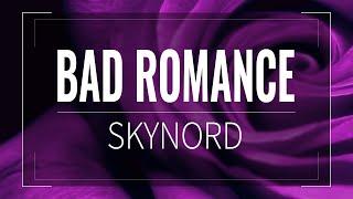Bad Romance 【skynord】『lady? Giga Edition』