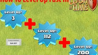 How To Level Up Fast In Clash Of Clans | UPDATE