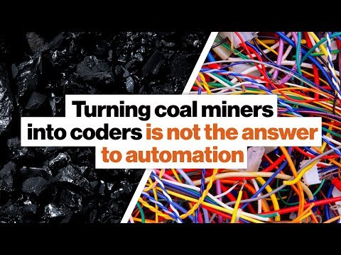 Turning coal miners into coders is not the answer to automation | Andrew Yang | Big Think