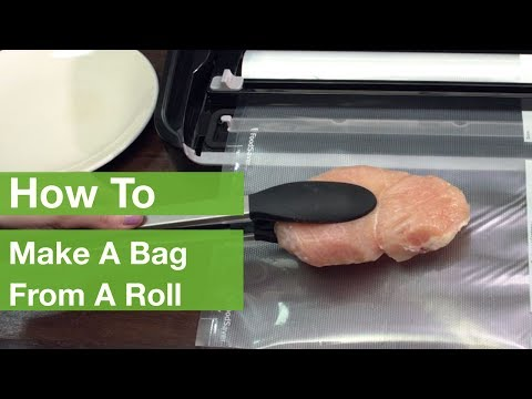How To Make A Bag From A Roll | Foodsaver®