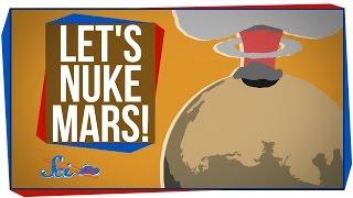 Let's Nuke Mars!