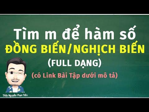Đơn Điệu (Tính đồng biến - nghịch biến) Chứa Tham Số M (Toán 12) || Thầy Nguyễn Phan Tiến