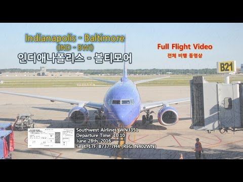 Indianapolis to Baltimore (인디애나폴리스-볼티모어), Southwest Airlines (WN3351), Full Flight Video (전 비행영상)