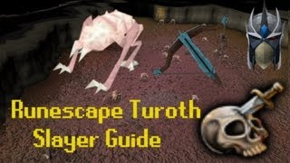 Runescape Slayer Guide Series: Turoth