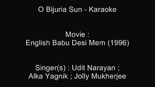 O Bijuria Sun - Karaoke - English Babu Desi Mem (1996) - Udit Narayan, Alka Yagnik, Jolly Mukherjee