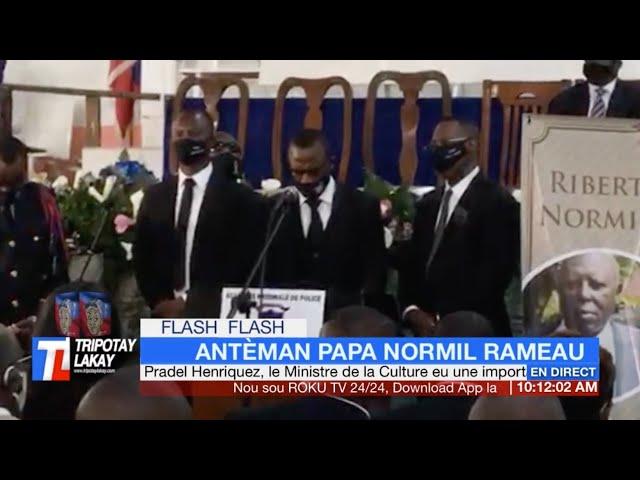🔴  Antèman Papa DG PNH la Normil Rameau
