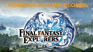 Monster Hunter Clones - Final Fantasy Explorers Review