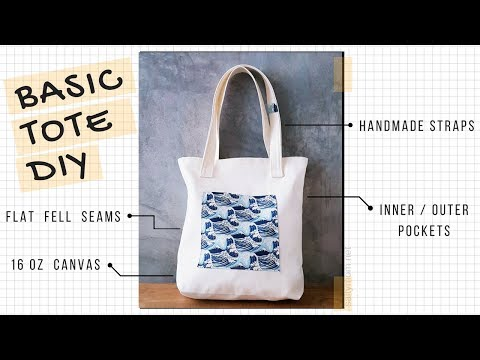 Sew a Basic Tote Bag with Flat Fell Seams, Handmade Straps n Pockets