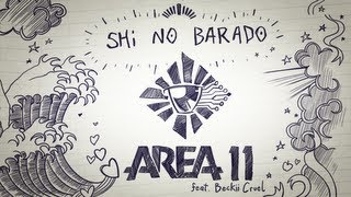 Watch Area 11 Shi No Barado feat Beckii Cruel video