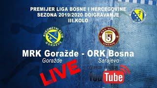 MRK Goražde Goražde - ORK Bosna Sarajevo