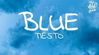 Download lagu Tiësto - Blue (Lyrics) ft. Stevie Appleton