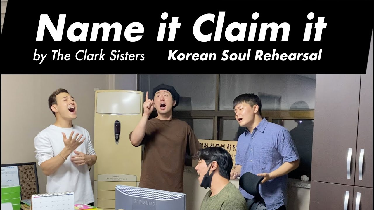 """Korean Soul Rehearses """"Name it Claim it"""" by The Clark Sisters."""