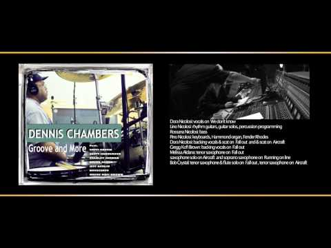 DENNIS CHAMBERS-PAST AND FUTUREfeat. Stanley Jordan and Novecento(promo)