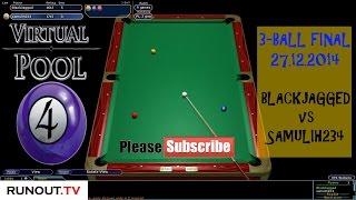 Virtual Pool 4 Online - Final of 3-Ball Tournament (Blackjagged v Samulih234)