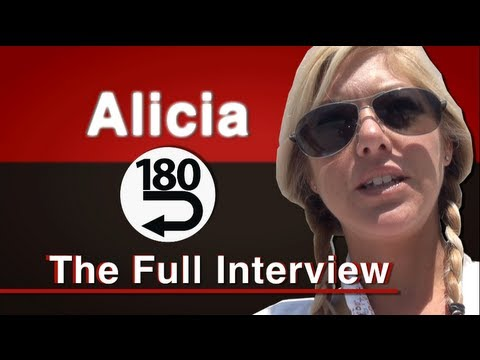 """180"" The full Interview with Alicia"