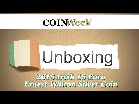 CoinWeek Unboxing: 2015 Irish 15 Euro Ernest Walton Commemorative Silver Coin