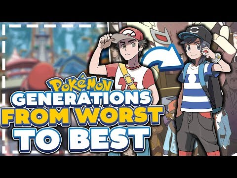 Pokemon Generations From Worst To Best (My Opinion)