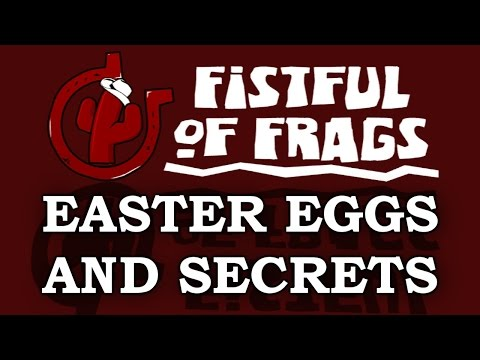 Fistful of Frags Easter Eggs And Secrets HD