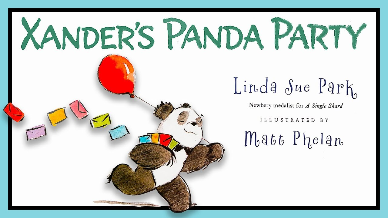 Xander's Panda Party | Picture Book Read Aloud for Kids - YouTube
