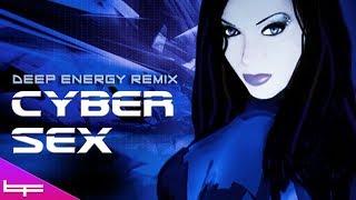 Brioni Faith - CYBER SEX (Deep Energy Remix)