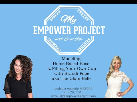 modeling,-home-based-boss,-&-filling-your-own-cup-with-brandi-pope-aka-the-glam-belle-mep009