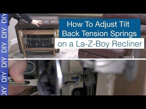 How to Adjust Tilt Back Tension Springs on Your La-Z-Boy Recliner