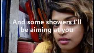 M.I.A. - Sunshowers ( Lyrics + Pictures )