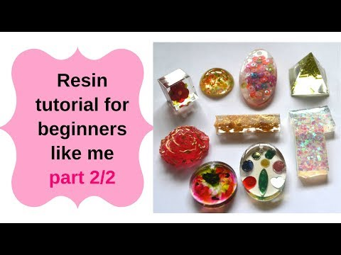 Resin tutorial for beginners part 2/2