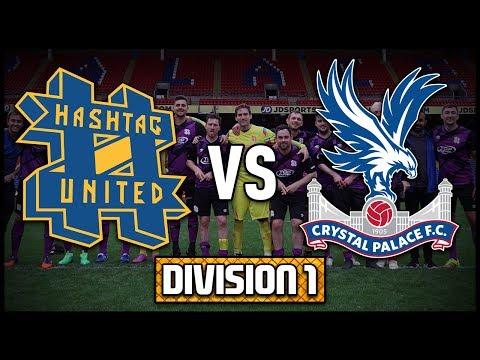 HASHTAG UNITED vs CRYSTAL PALACE STAFF @ SELHURST PARK! - DIVISION 1!