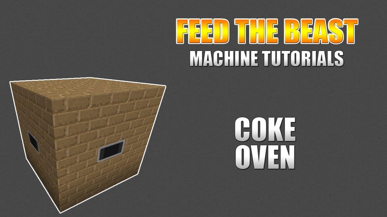 Feed The Beast Machine Tutorials Coke Oven YouTube