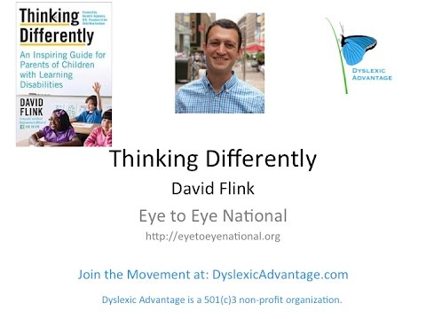 Dyslexic Advantage Talks to David Flink - What Every LD Student Should Know Going Back to School