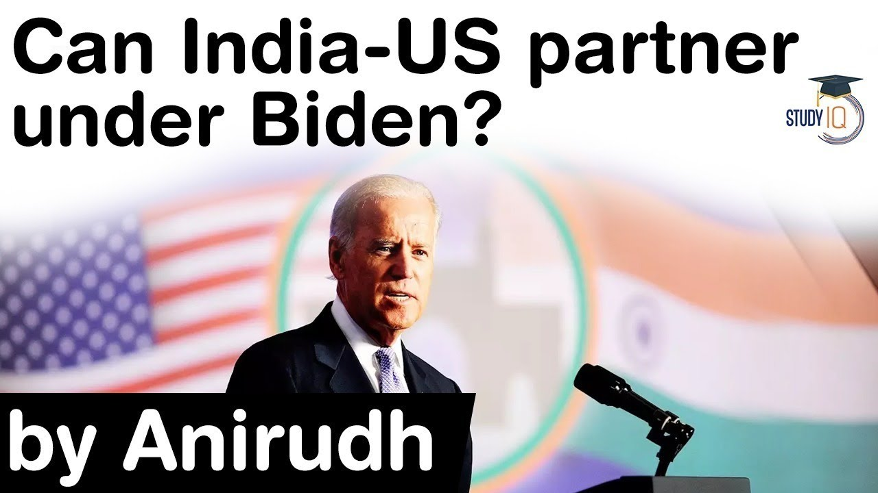 Download India US Partnership - Will US India relations flourish under Joe Biden's Presidency #UPSC #IAS