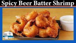 Spicy Beer Batter Shrimp - White Trash Cooking