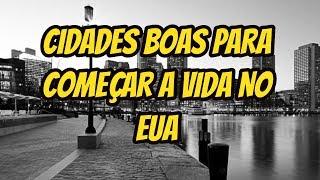 CIDADES ONDE COMEÇAR NOS ESTADOS UNIDOS #76