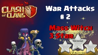 Clash of Clans | Mass Witch 3 Star at TH10 in Clash of Clans - War Attacks #2