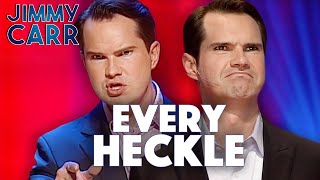 Every Single HECKLE  Jimmy Carr