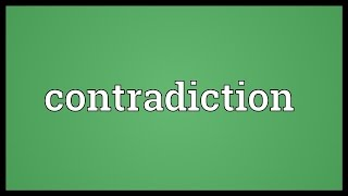 Contradiction Meaning