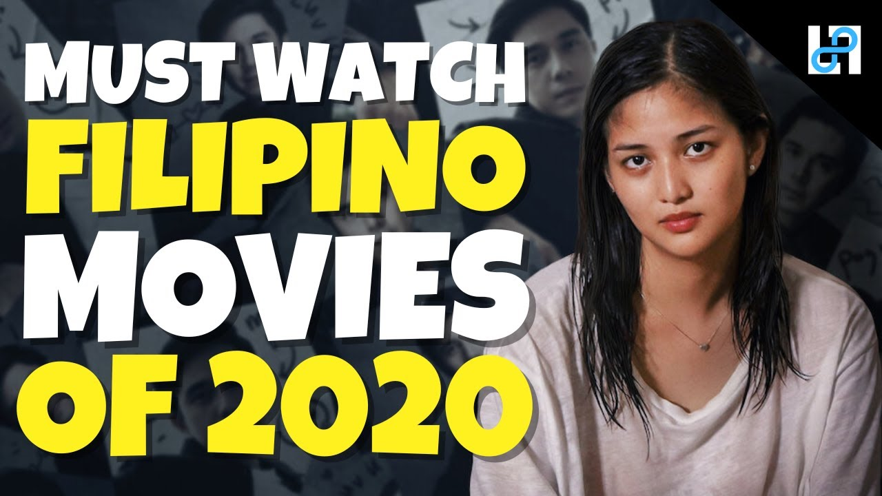 Download 10 Must Watch Filipino Movies of 2020