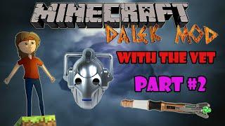 Minecraft Dalek Mod Survival Part 2: Cyberman House!